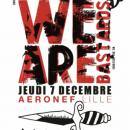 JEU TERMINE! Vos places pour WE ARE BASTARDS