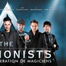 The Illusionists, les 7 plus grands magiciens du monde!