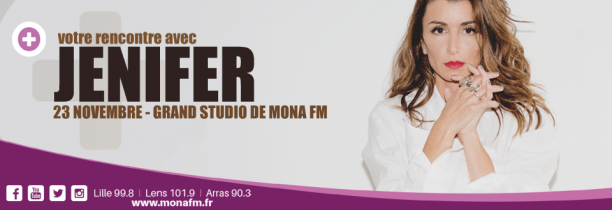 Gagnez votre rencontre avec Jenifer sur Mona FM