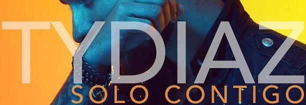 Le nouveau clip de TYDIAZ est arrivé Solo contigo