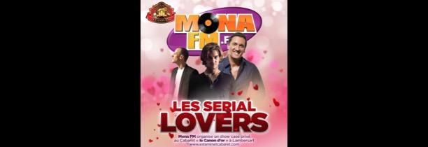 Mona FM vous invite au showcase privé Sérial Lovers !
